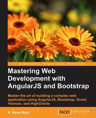 Mastering Web Development with AngularJS and Bootstrap (Paperback)