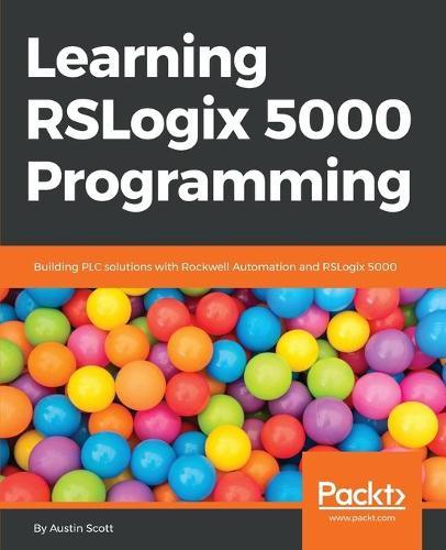 Learning RSLogix 5000 Programming (Paperback)
