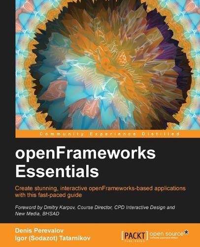 openFrameworks Essentials (Paperback)