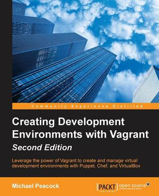 Creating Development Environments with Vagrant (Paperback)