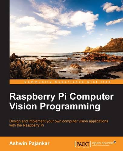 Raspberry Pi Computer Vision Programming (Paperback)