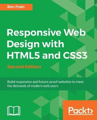 Responsive Web Design with HTML5 and CSS3 - (Paperback)
