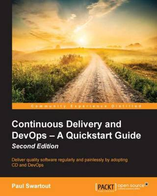 Continuous Delivery and DevOps - A Quickstart Guide - (Paperback)