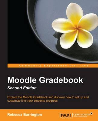 Moodle Gradebook - (Paperback)