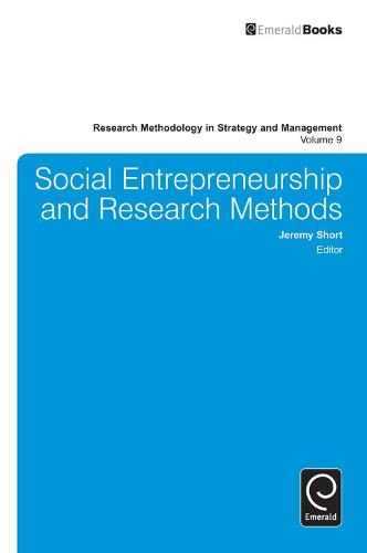 Social Entrepreneurship and Research Methods - Research Methodology in Strategy and Management 9 (Hardback)