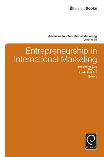 Entrepreneurship in International Marketing - Advances in International Marketing 25 (Hardback)