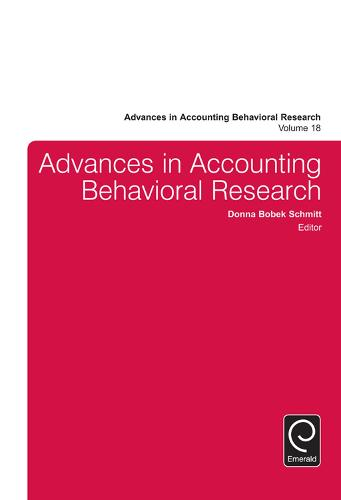 Advances in Accounting Behavioral Research - Advances in Accounting Behavioral Research 18 (Hardback)
