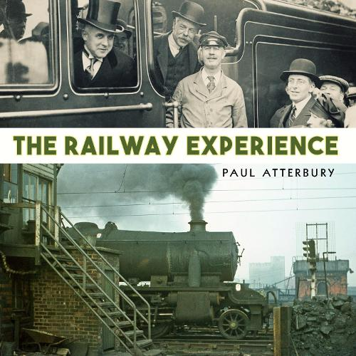 The Railway Experience (Hardback)