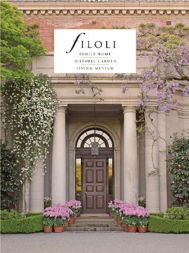 Filoli: Family Home; Historic Garden; Living Museum (Paperback)