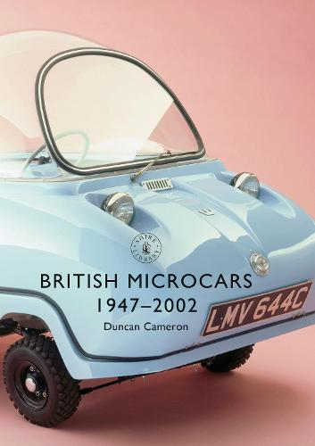 British Microcars 1947-2002 - Shire Library 849 (Paperback)