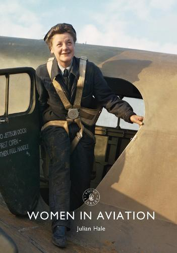 Women in Aviation - Shire Library 865 (Paperback)