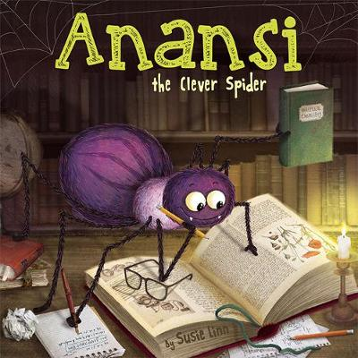 Anansi the Clever Spider - Picture Storybooks (Paperback)