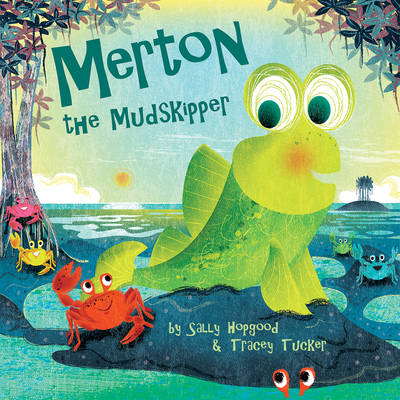 Merton the Mudskipper - Picture Storybooks (Paperback)