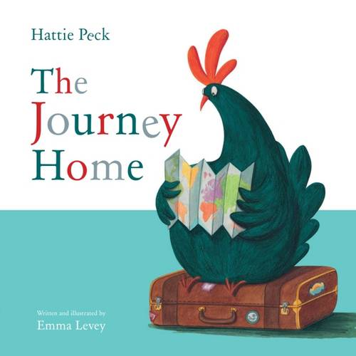 Hattie Peck: The Journey Home - Picture Storybooks (Paperback)