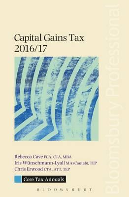 Core Tax Annual: Capital Gains Tax 2016/17 - Core Tax Annuals (Paperback)