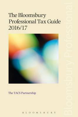 The Bloomsbury Professional Tax Guide 2016/17 (Paperback)