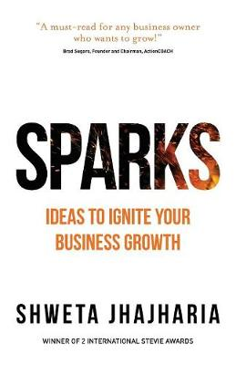 SPARKS: Ideas to Ignite Your Business Growth (Paperback)