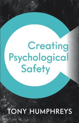Creating Psychological Safety (Paperback)