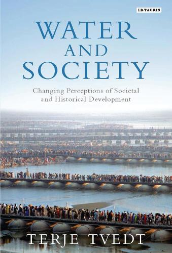 Water and Society: Changing Perceptions of Societal and Historical Development (Hardback)