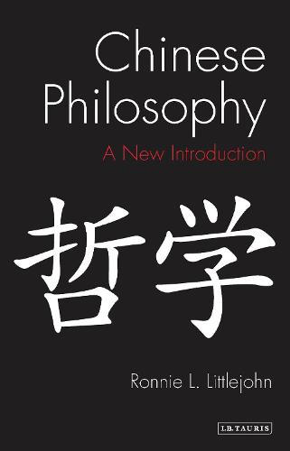 Chinese Philosophy: An Introduction - Library of Modern Religion 44 (Hardback)