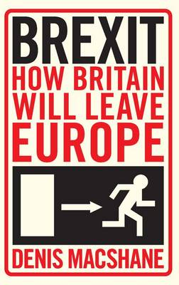 Brexit: How Britain Will Leave Europe (Paperback)