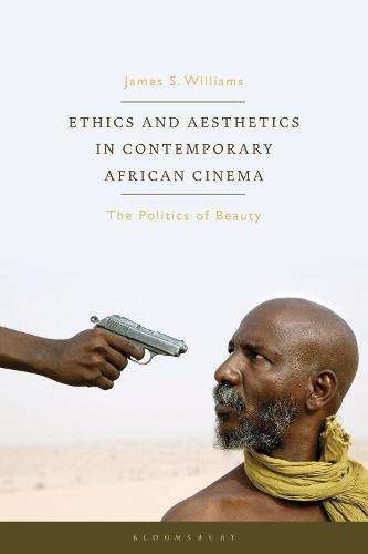 The Battle Lines of Beauty: The Politics, Aesthetics and Erotics of West African Cinema (Hardback)