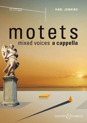 Motets: Mixed Choir a Cappella (Sheet music)