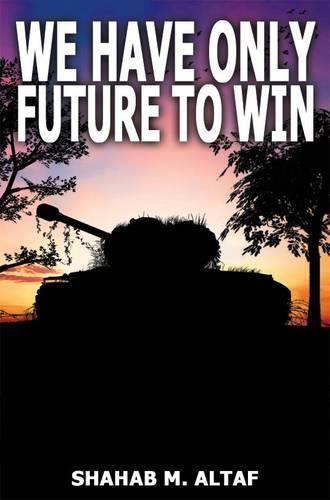 We Have Only Future to Win (Paperback)