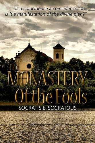 The Monastery of the Fools (Paperback)