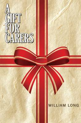 A Gift for Carers (Hardback)