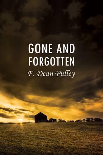 Gone and Forgotten (Hardback)