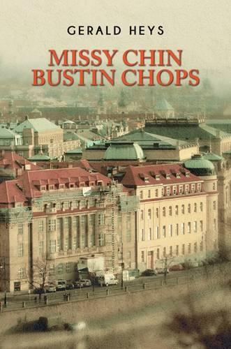 Missy Chin Bustin Chops (Hardback)