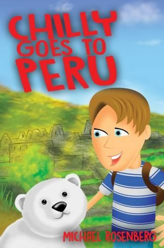 Chilly Goes to Peru (Paperback)
