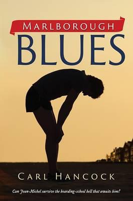 Marlborough Blues: Boy Against the System (Paperback)