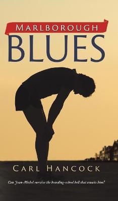 Marlborough Blues: Boy Against the System (Hardback)