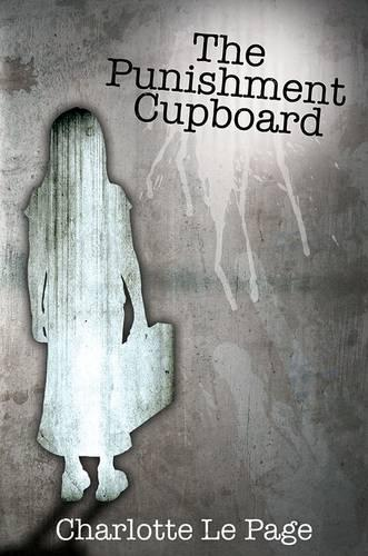 The Punishment Cupboard (Hardback)