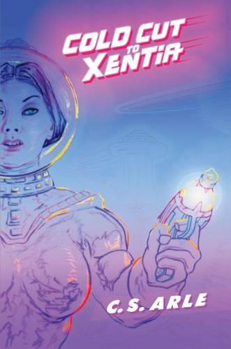 Cold Cut to Xentia (Hardback)