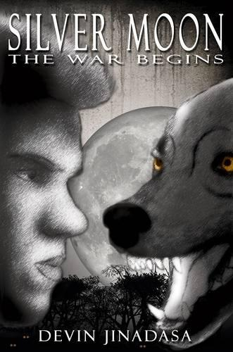 The Silver Moon: The War Begins (Paperback)
