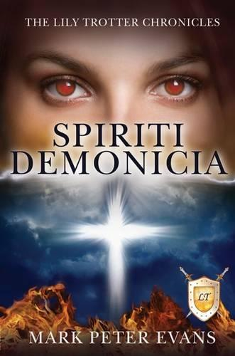 Spiriti Demonicia (Paperback)