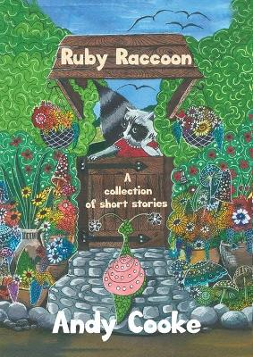 Ruby Raccoon: Collection of Short Stories (Paperback)