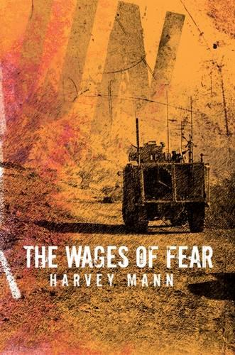 The Wages of Fear (Hardback)