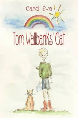 Tom Wallbank's Cat (Hardback)