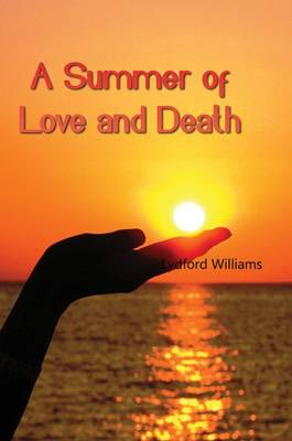 A Summer of Love and Death (Paperback)