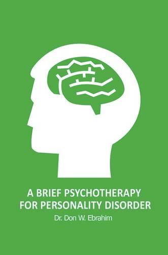 A Brief Psychotherapy for Personality Disorder (Hardback)