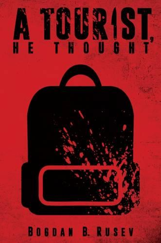 A Tourist, He Thought (Paperback)