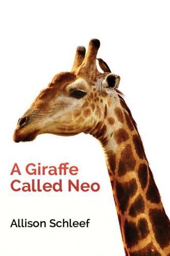 A Giraffe Called Neo (Hardback)