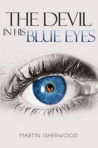 The Devil in His Blue Eyes (Hardback)