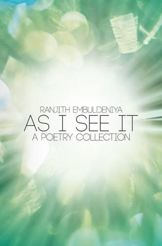 As I See it - A Poetry Collection (Paperback)