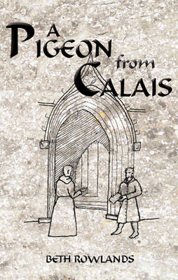A Pigeon from Calais (Paperback)