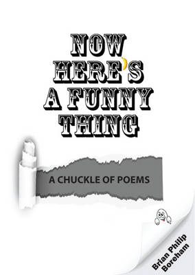 Now Here's a Funny Thing: A Chuckle of Poems (Paperback)